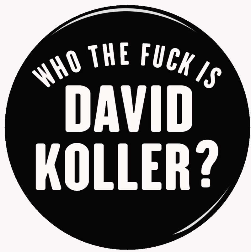 Placka Who the fuck is David Koller?